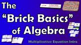 Brick Basics of Algebra - Multiplicative Equation Introduction