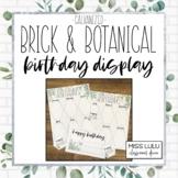 Brick & Botanical Galvanized Birthday Board Classroom Display
