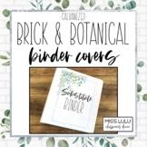 Brick & Botanical Galvanized Classroom Decor Binder Covers