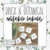 Brick & Botanical Galvanized Editable Classroom Labels