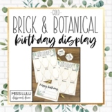 Brick & Botanical Gold Birthday Board Classroom Display