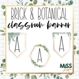 Brick & Botanical Gold Build Your Own Classroom Banner