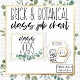 Brick & Botanical Gold Class Job Chart