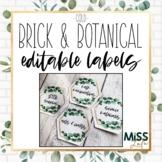 Brick & Botanical Gold Editable Classroom Labels