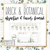 Brick & Botanical Gold Objectives & Focus Board {Editable}
