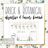 Brick & Botanical Gold Objectives & Focus Board {Editable}
