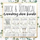 Brick & Botanical Gold Secondary Classroom Decor Bundle