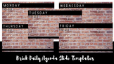 Brick Daily Agenda Slide Templates