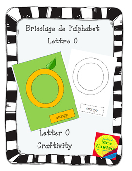 Bricolage La lettre O - Letter of the day craft - The letter O