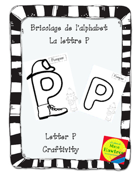 Bricolage La lettre P - Letter of the day craft - The letter P (French only)