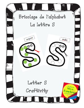 Bricolage La lettre S - Letter of the day craft - The letter S