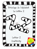 Bricolage La lettre Z - Letter of the day craft - The letter Z