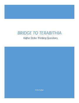 Bridge To Terabithia Discussion Questions- Higher Order Thinking Skills