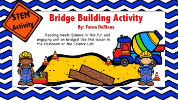 Bridge Unit and STEM Activity