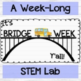 Bridge Week - A STEM & Engineering Project