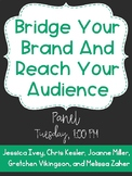 Bridge Your Brand and Reach Your Audience Panel