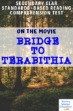 Bridge to Terabithia (2007) Movie Guide/Analysis Multiple-Choice Quiz/Test