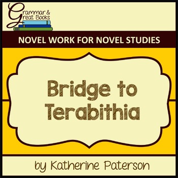 Bridge to Terabithia: CCSS-Aligned Novel Work