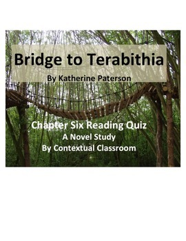Bridge to Terabithia Ch.6 Reading Quiz