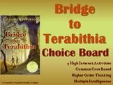 Bridge to Terabithia Choice Board Menu Novel Study Activit