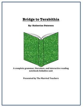 Bridge to Terabithia Complete Literature, Grammar, & Interactive Foldables Unit