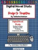 Bridge to Terabithia: Digital Novel Study for Google Slides™l Distance Learning