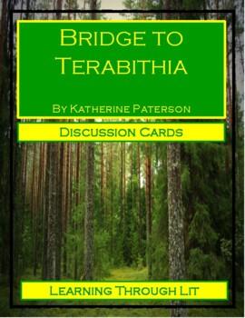 BRIDGE TO TERABITHIA - Katherine Paterson - Discussion Cards