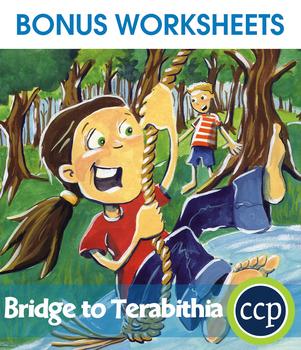 Bridge to Terabithia - Literature Kit Gr. 5-6 - BONUS WORKSHEETS