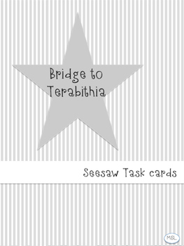 Bridge to Terabithia Seesaw Task Card