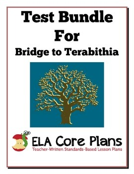 Bridge to Terabithia Test Bundle ~ Two Tests and Study Guides Included