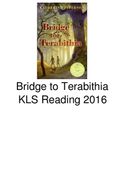 Bridge to Terabithia - adapted book picture supported text visuals questions PDF
