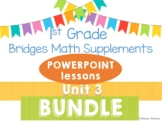 Bridges 1st Grade Math POWERPOINTS Unit 3 Add, Subtract, Count, & Compare BUNDLE