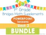 Bridges 1st Grade Math POWERPOINTS Unit 3 Add, Subtract, Count, & Compare BUNDLE