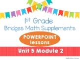 Bridges 1st Grade Math POWERPOINTS Unit 5, Module 2 Intro 3-Dimensional Shapes