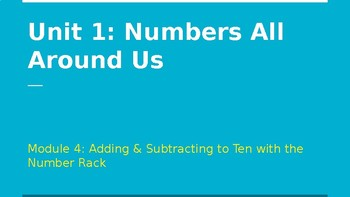 Bridges 1st Grade Unit 1: Numbers All Around Us - Module 4: Add & Subtract to 10