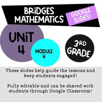Bridges Math 3rd Grade Unit 4 Module 4 for Google Slides