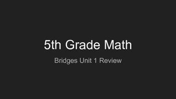 Bridges Math 5th Grade Unit 1 Review