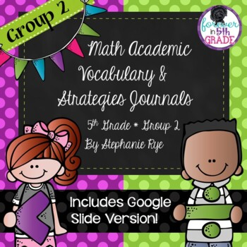 Bridges Math Academic Vocabulary & Math Strategies Journals - Unit 2