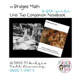 Bridges Math Grade Five, Unit 2 Companion Student Notebook