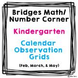 Bridges Math Number Corner Calendar Grid Observations Kindergarten Feb Mar May