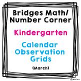 Bridges Math Number Corner Calendar Grid Observations Kindergarten March