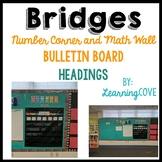 Bridges Mathematics Math Wall! Number Corner Calendar and headings!