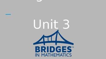 Unit 3 for Bridges Math