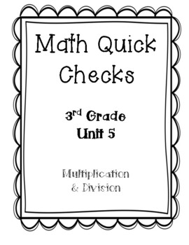 3rd Grade Quick Checks for use with Bridges in Mathematics Unit 5