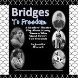 Bridges to Freedom: A Reader's Theater Play About Strong Women