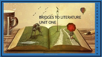 Bridges to Literature 3 - Unit One