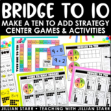 Bridges to Ten Games & Activities