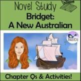 Bridget: A New Australian. Novel Study. Colonial Australia. Convicts