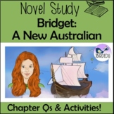 Bridget: A New Australian. Novel Study. Colonial Australia. Convicts