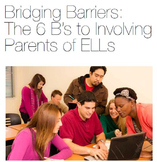 Bridging Barriers: The 6 B's of Involving Parents of ELLs